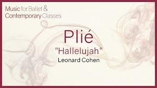 Plié Hallelujah Leonard Cohen Shrek Piano Covers for Ballet