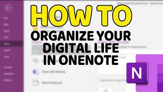 How To Organize Your Digital Life in OneNote: Tips, Tricks and Techniques screenshot 5