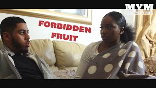 Forbidden Fruit (2019) | Romantic Drama Short Film | MYM
