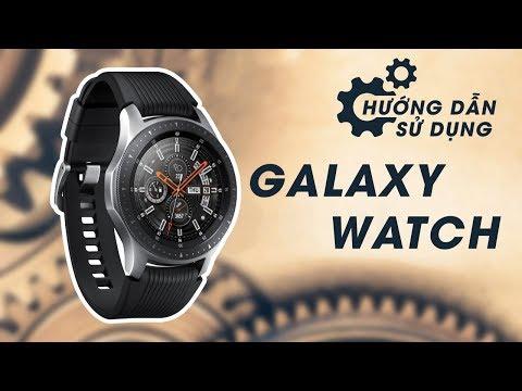 Samsung Galaxy Watch Hướng Dẫn Sử Dụng