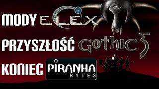 Gothic 5   Elex Mody   Zamknięcie Studia Piranha Bytes - List do PB