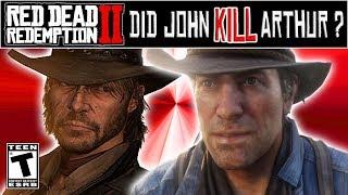 Did John Marston Kill Arthur Morgan - Red Dead Redemption 2