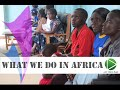 Ep 08 - What we do in rural Africa