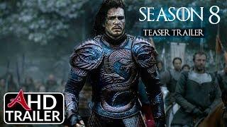 Game of Thrones: Season 8 - TEASER TRAILER - Emilia Clarke, Kit Harrington (FANMADE)