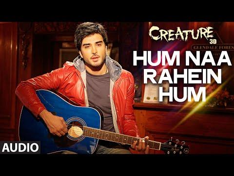 Hum Na Rahein Hum Full Song (Audio) |...