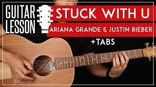 Gambar Stuck With U Guitar Tutorial 🎸 Ariana Grande & Justin Bieber Guitar Lesson |easy Chords + Tab|