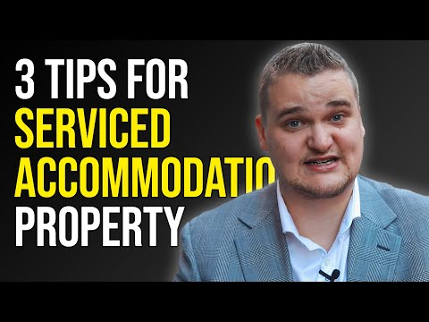 3 Things to Consider for Serviced Accommodation Properties |