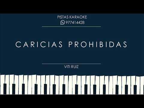 CARICIAS PROHIBIDAS - VITI RUIZ ORQ PISTA KARAOKE