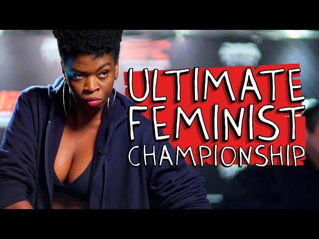 ULTIMATE FEMINIST CHAMPIONSHIP