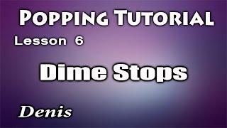 Popping dance tutorial / Dime Stops