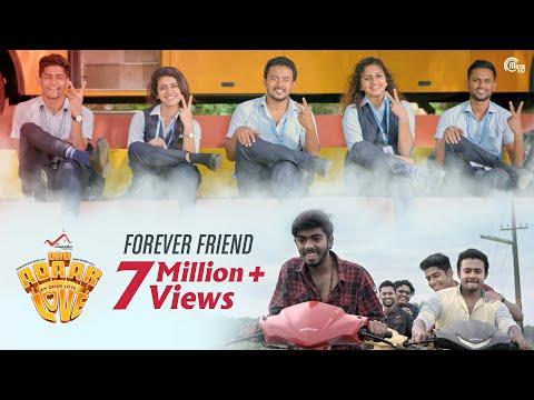 Oru Adaar Love | Forever Friend | Sachin Warrier | Shaan Rahman | Omar Lulu | Official