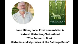 "Jono Miller Zoom Author Chat ""The Palmetto Book"""