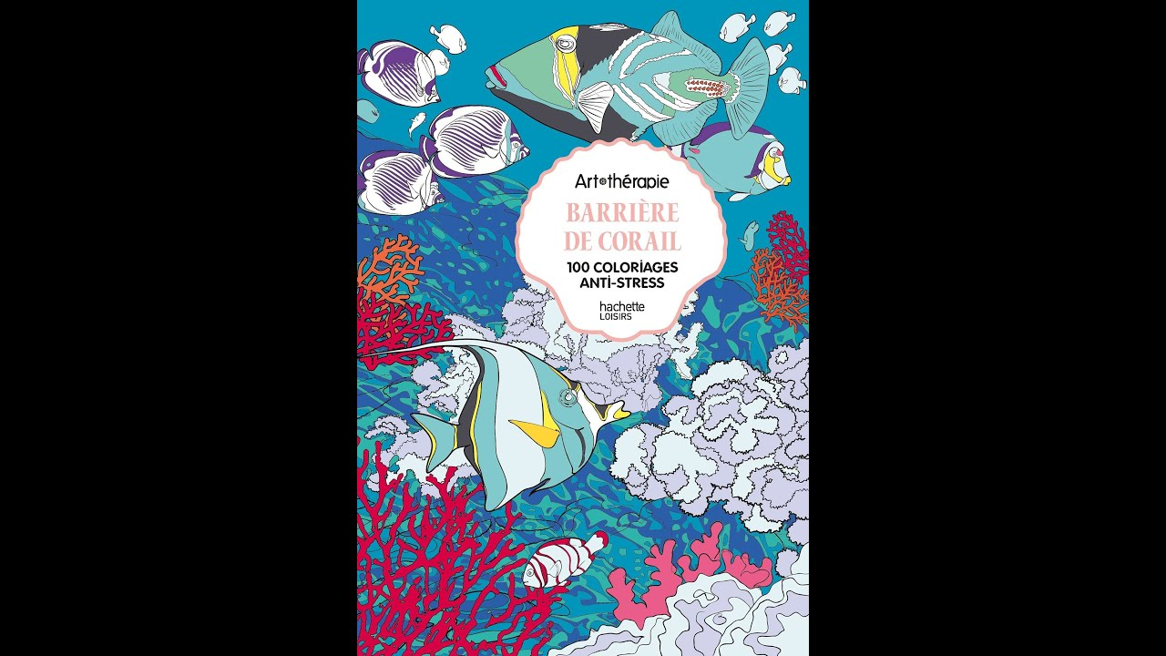 flip through hachette barriere de corail coral reef coloring