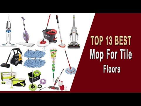 13 Best Mop for Tile Floors  2019- Top Cleaner Reviewed in 6 Categories