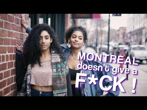 ☸These Ladies Don't Give a F#ck! Montreal Style!😎 - MTL Blurb