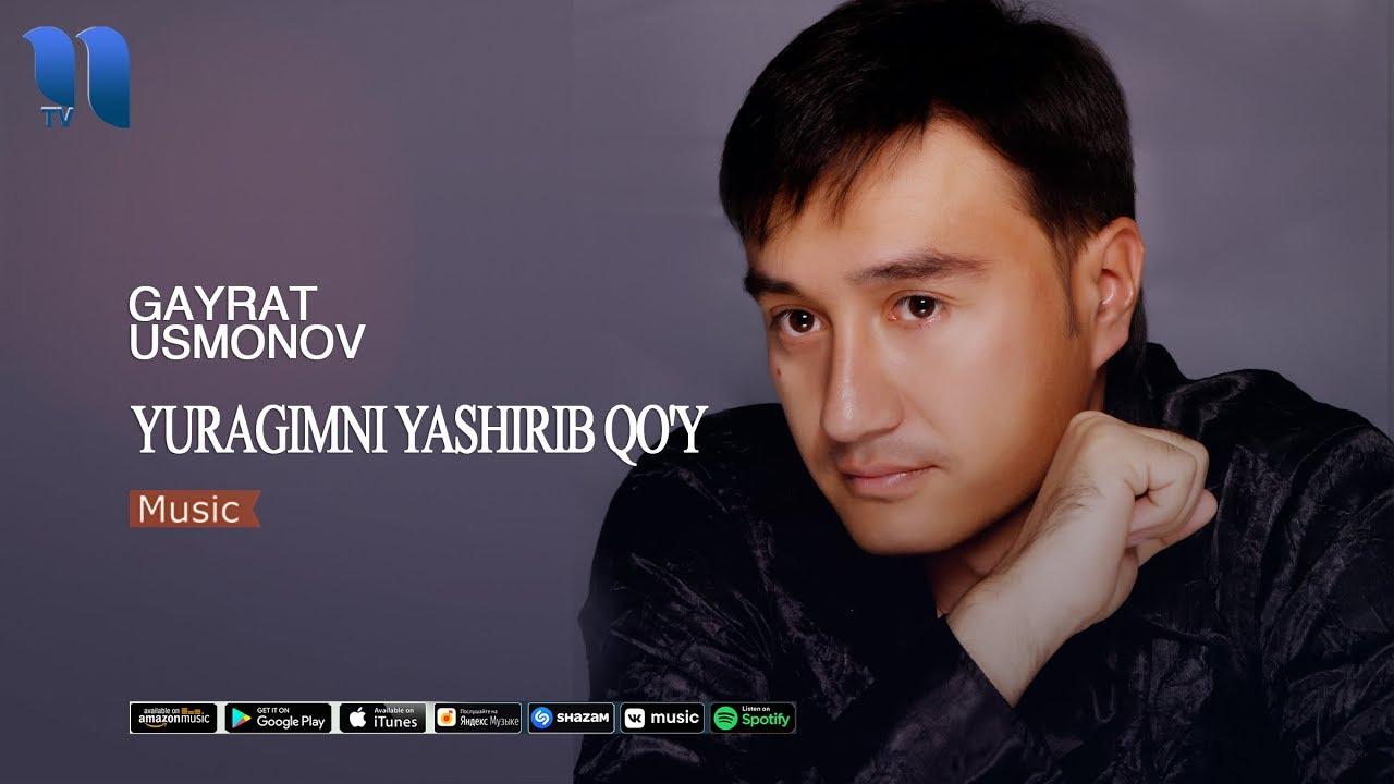 G'ayrat Usmonov - Yuragimni yashirib qo'y | Гайрат Усмонов - Юрагимни яшириб куй (music ve