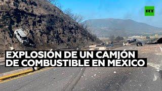 Se registran 13 fallecidos y varios heridos tras la explosión de un camión de combustible en México