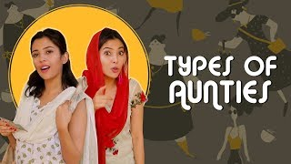 Types of Aunties | Barkha Singh