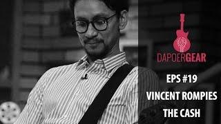 Dapoer Gear (Eps 19) - Vincent Rompies - The Cash