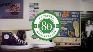 PF Flyers 80th Anniversary