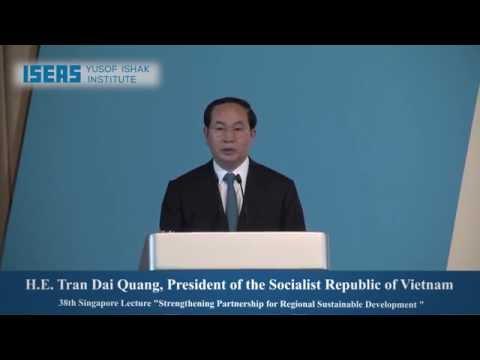 The 38th Singapore Lecture by H.E. Tran Dai Quan, President of the Socialist Republic of Vietnam