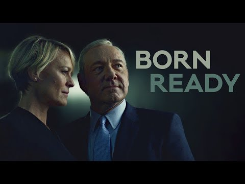 House Of Cards - Born Ready