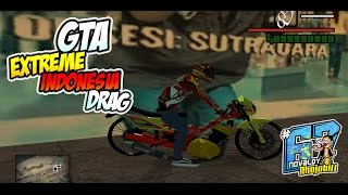 GTA Extreme Indonesia Drag