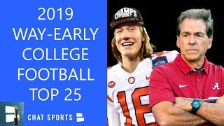 2019 College Football Top 25: Clemson & Alabama Lead The Way Too Early Edition
