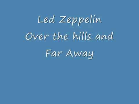 Over The Hills and Far Away - Led Zeppelin | Lyrics Only