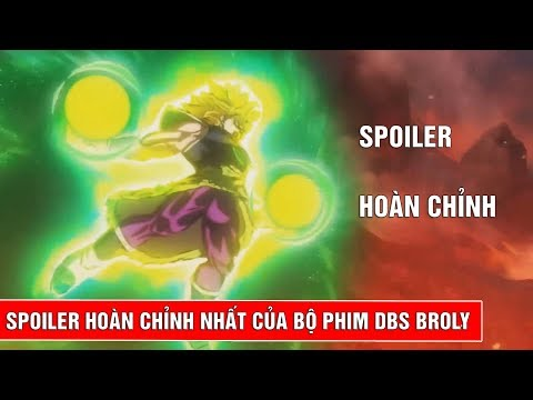Spoiler ho脿n ch峄塶h nh岷 c峄 b峄� phim Dragon Ball Super Broly - Gogeta vs Broly
