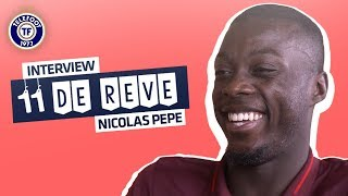 Nicolas Pépé (LOSC) : Mon onze de rêve