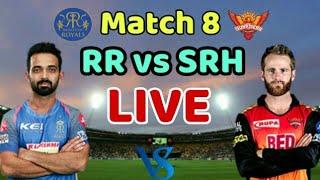 LIVE Rajasthan Royals vs Sunrisers Hyderabad Live Streaming Match Video & Highlights | RR vs SRH
