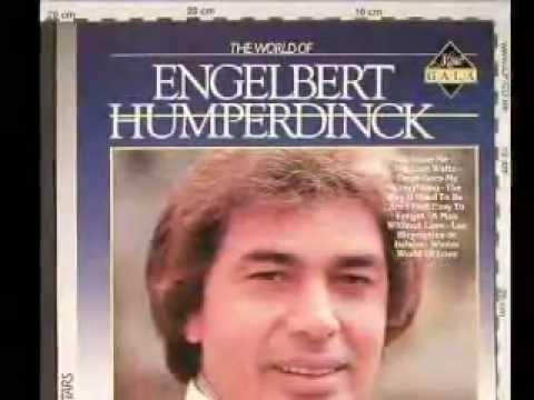 The Way It Used To Be - Engelbert Humperdinck