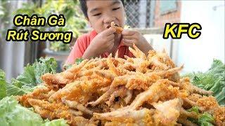 Lầm Mâm Chân Gà Rút Xương KFC Chiên Giòn Khổng Lồ   TQ97