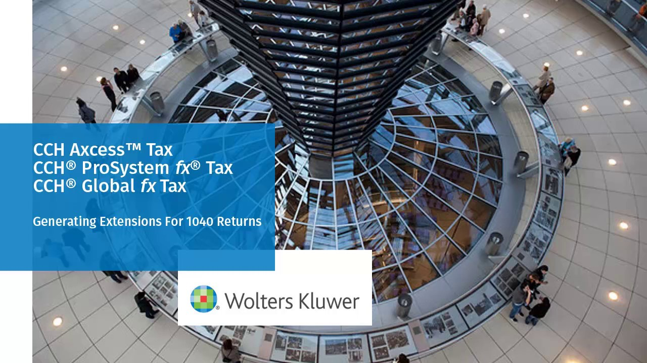CCH Axcess™ Tax: How to Generate a 1040 Extension - YouTube