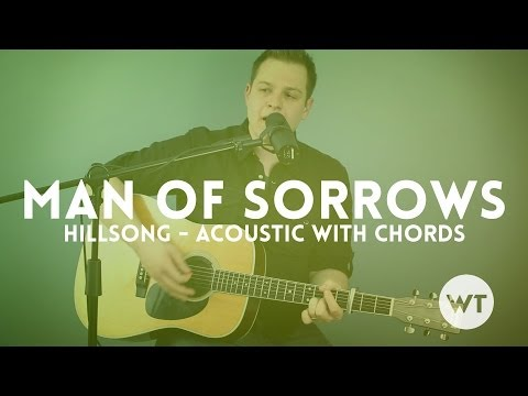 Man Of Sorrows chords by Hillsong Worship - Worship Chords