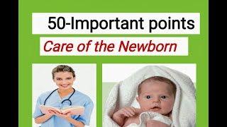 50- Importants points newborn care by nurses exam