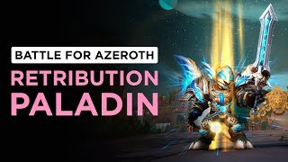 Retribution Paladin | WoW: Battle for Azeroth - Alpha [1st Pass]