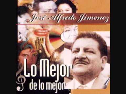Jose Alfredo Jimenez Mix Youtube