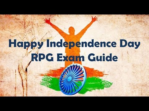 Happy Independence Day 2017 | 15 August 71st Independence Day India | RPG Exam Guide