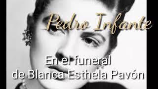 Pedro Infante en el funeral de Blanca Esthela Pavón