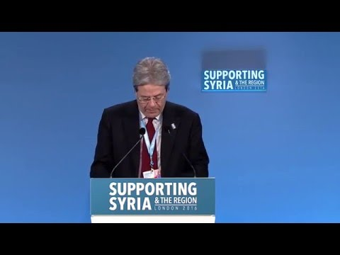 Mr Paolo Gentiloni, Minister for Foreign Affairs, Italy, speaking at Supporting Syria & the Region