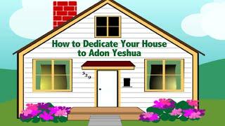 How to Dedicate Y๐ur House