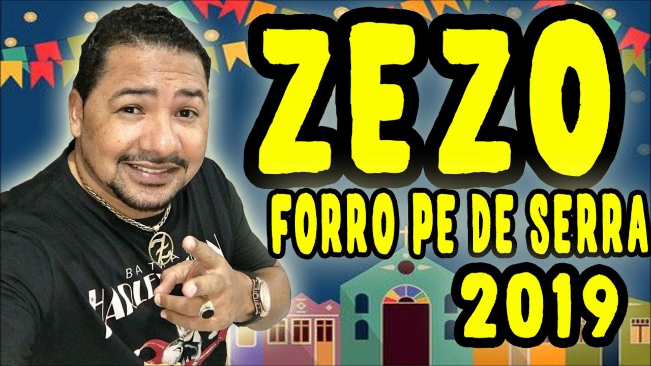 Zezo Forro Pe De Serra 2019 Lancamento Youtube