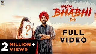 Naam Bhabhi Da | Amantej Hundal | Harry Jordan | Latest Punjabi Song 2018 | Humble Music