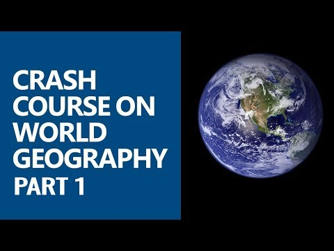 Crash Course on World Geography (Physical Geography) Part 1