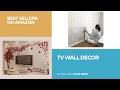 Tv Wall Decor Best Sellers On Amazon