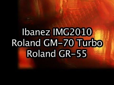 Roland GM-70 Turbo Ibanez IMG2010 GR-55 Demonstration Advanced MIDI Control