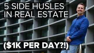 5 Real Estate Side Hustle Ideas (I Made $1,000 in One Day)