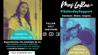 #SaturdaySupport Featuring Michael (Rosco) Blair